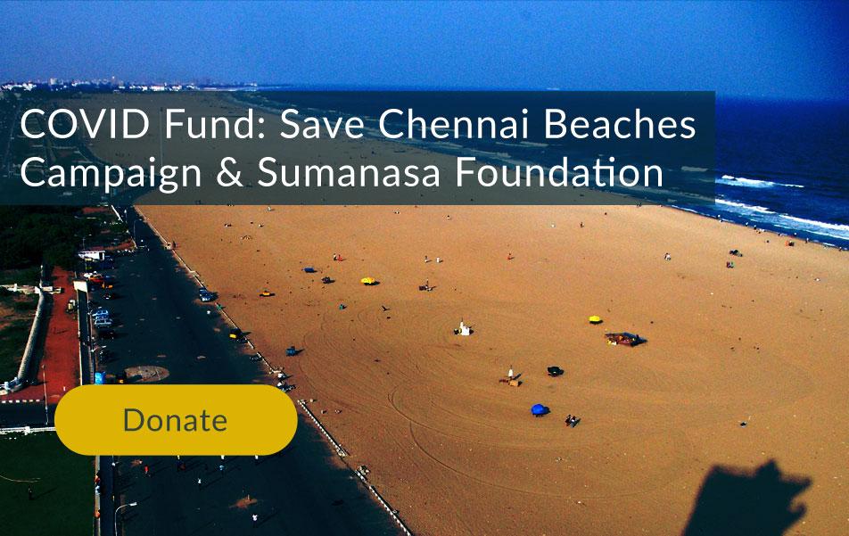 COVID FUND - Save Chennai Beaches
